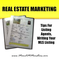 Real Estate Marketing – Tips For Listing Agents, Writing Your MLS Listing