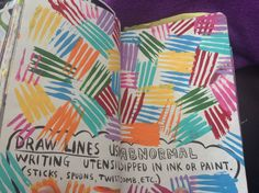 Wreck this Journal Draw lines using abnormal writing ustensils dipped in ink or paint i used a fork