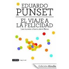 El viaje a la felicidad (Booket Verano 2011)  Julio 2012 - Imprescindible el último capítulo para comprender las razones de nuestra infelicidad moderna