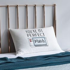 You're My Perfect Match. Pillowcase available from Adairs