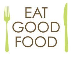 eat good food    @kuttingweight #KWContest