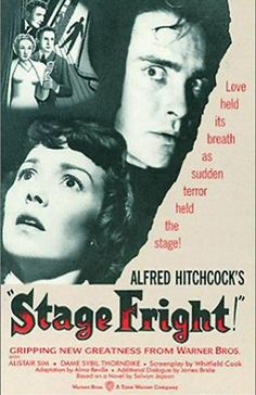 """""""Stage Fright"""" (1950). COUNTRY: United Kingdom. DIRECTOR: Alfred Hitchcock. SCREENWRITER: Whitfield Cook (Story: Selwyn Jepson). CAST: Marlene Dietrich, Jane Wyman, Michael Wilding, Richard Todd, Alastair Sim, Dame Sybil Thorndike, Kay Walsh, Miles Malleson, André Morell, Patricia Hitchcock, Hector Mac Gregor, Joyce Grenfell"""