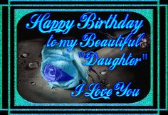 Top 50 Happy Birthday Wishes for Daughter Birthday Poems, Happy 30th Birthday, Happy Birthday Greeting Card, Happy Birthday Quotes, Happy Birthday Images, Birthday Pictures, Birthday Cards, Happy Birthdays, Special Birthday