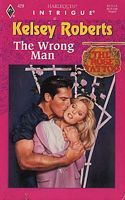 The Wrong Man by Kelsey Roberts - FictionDB Mass Market, The Man, This Book, Knowledge, Author, Shit Happens, Books, Libros, Book