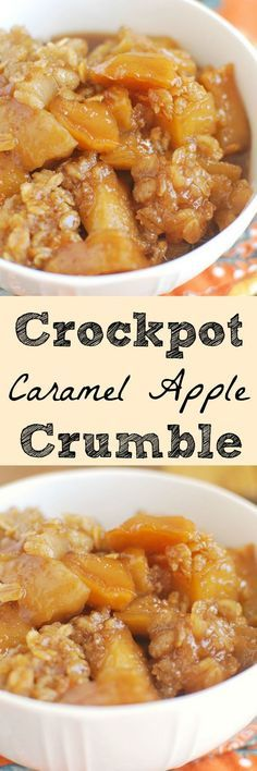 Crockpot Caramel Apple Crumble - the most delicious fall dessert! And it's made in the crockpot!