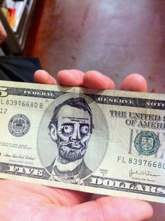 Funny Abraham Lincoln Zombie Five Dollar Bill