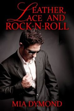 Leather, Lace and Rock-n-Roll  Hot Alpha male There is more to this Rock and Roll Star!!!  Great light read!!