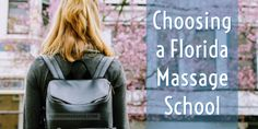 Choosing a Florida massage school is an important part of your career decision. Here are some key things to know when starting your search.