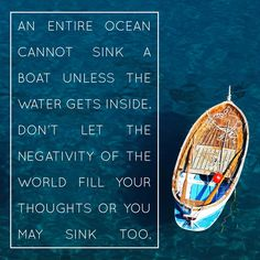 ...you go in the direction of your thoughts, so let your thoughts repel the negativity of the world (✿◠‿◠)