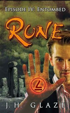 Library at the End of the Universe: On Review: Rune Episode IV - Entombed by J.H. Glaze  5 Crowns for this serial novella