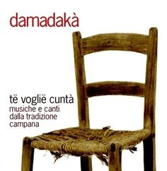 The damadaka'CD!