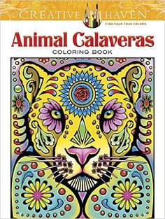 Amazon.com: Creative Haven Animal Calaveras Coloring Book (Adult Coloring) (9780486805719): Mary Agredo, Javier Agredo: Books