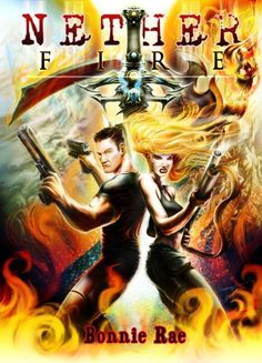 Nether Fire (Nether Trilogy) by Bonnie Rae