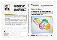 Downloadable here: http://www.slideshare.net/ilkkakakko/new-book-ilkka-kakko-oasis-way-and-the-postnormal-era-how-understanding-serendipity-will-lead-you-to-success