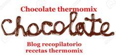Recopilatorio de recetas thermomix: Chocolate un placer saludable con thermomix (recop...