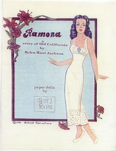 Ramona: a story of Old California by Helen Hunt Jackson; paper dolls by Betty J Rolenz, 1991 | Gabi's Paper Dolls