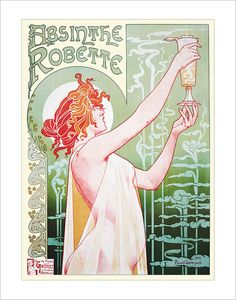 Absinthe Robette by Henri Privat art noveau i like it like it found at http://www.etsy.com/listing/76111089/11x14-absinthe-robette-vintage-poster?ref=sr_gallery_1&ga_search_submit=&ga_search_query=vintage+posters&ga_view_type=gallery&ga_ship_to=US&ga_search_type=handmade&ga_facet=handmade