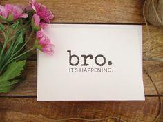 http://s3.weddbook.com/t4/2/5/0/2504736/be-my-groomsman-card-bro-it39s-happening-will-you-be-my-best-man-card-funny-groomsman-card-folded-a6-card-envelope.jpg