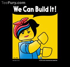 Lego Movie meets Rosie the Riveter - Trend lego Characters 2019