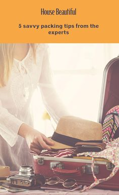 5 savvy packing tips from the experts Luggage Brands, Packing Tips, Beautiful Beaches, Beautiful Homes, David Lamb, Don't Panic, Archive, Hacks, Business