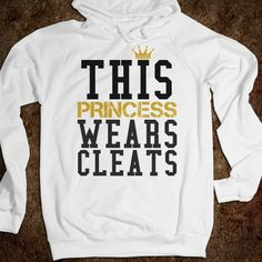 This princess wears cleats Soccer Softball Hoodie Sweatshirt - funnyt - Skreened T-shirts, Organic Shirts, Hoodies, Kids Tees, Baby One-Pieces and Tote Bags Custom T-Shirts, Organic Shirts, Hoodies, Novelty Gifts, Kids Apparel, Baby One-Pieces | Skreened - Ethical Custom Apparel
