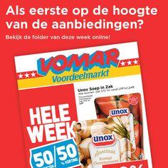 Benieuwd naar de nieuwe aanbiedingen van deze week? Bekijk de folder online: www.vomar.nl/folders.html Hierin vind je 50 producten met maar liefst 50% korting. Geldig t/m dinsdag 8 september 2015.