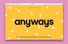 Creative agency INT Works relaunches as Anyways, with a playful graphic identity Web Design Blog, Site Design, Web Design Inspiration, App Design, Creative Web Design, Design Ideas, Layout Web, Website Layout, Layout Design