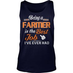 Being A Farmer Is The Best Job T-Shirt #gift #ideas #Popular #Everything #Videos #Shop #Animals #pets #Architecture #Art #Cars #motorcycles #Celebrities #DIY #crafts #Design #Education #Entertainment #Food #drink #Gardening #Geek #Hair #beauty #Health #fitness #History #Holidays #events #Home decor #Humor #Illustrations #posters #Kids #parenting #Men #Outdoors #Photography #Products #Quotes #Science #nature #Sports #Tattoos #Technology #Travel #Weddings #Women