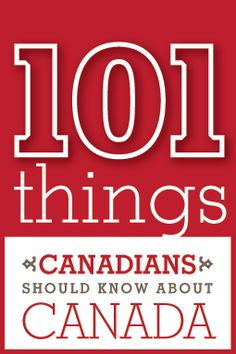 On Canada Day 2008, The Dominion Institute released the results of a national survey of what Canadians felt were the 101 people, places, symbols, events and accomplishments that most define Canada.    On October 20, 2008, the Dominion Institute and Key Porter Books released a new publication that brings together leading Canadian authors, historians and actors to comment on the list.