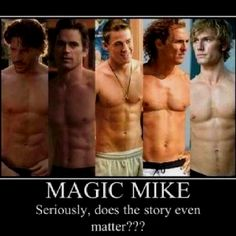 Magic Mike Seriously La S Does The Movie Matter
