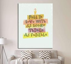 Fall In Love With As Many Things As Possible №4530 Ready to Hang Canvas Print