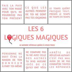 Les 6 logiques magiques