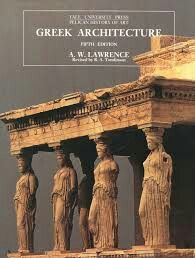 Greek Architecture, Fifth Edition (The Yale University Press Pelican History of Art) Ancient Egyptian Architecture, Classical Architecture, History Museum, Art History, University Of Ghana, Urbana Champaign, Penguin Books, National Museum, Ancient History