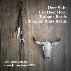 haru.Japan works  Deer Skin  Ezo Deer Horn  Turkana Beads/Chech/1900s  Ethiopian Brass Beads