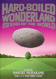 """Hard-Boiled Wonderland and the End of the World"" AKA ""Sekai no Owari to Hādo-Boirudo Wandārando"" (first US edition cover) > Haruki Murakami > 1985 > Surrealism Novel / Speculative Fiction > Novel"