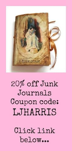 205 off my Junk Journals for a limited time only 30/06/2017... click link for more information