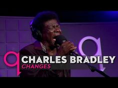 """OFFICIAL VIDEO: Charles Bradley """"Changes"""" - YouTube"""