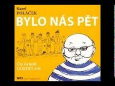 Karel Poláček - Bylo nás pět (část 1/2) - Audiokniha - YouTube