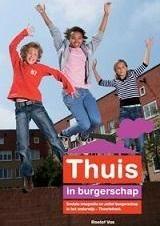Thuis in Burgerschap Sociale integratie en actief burgerschap – Theorieboek / Vos, Roelof