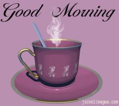 Good Morning Pictures, Images, Graphics - Page 441 Good Morning Gif Images, Good Morning Coffee Gif, Good Morning Happy Sunday, Latest Good Morning, Good Morning Images Download, Good Morning Picture, Good Morning Flowers, Good Morning Messages, Good Morning Good Night