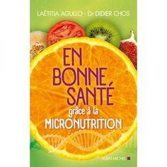Retrouver la santé avec la micronutrition
