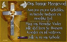 Meegevoel Words Of Sympathy, Sympathy Messages, Sympathy Quotes, Sympathy Cards, I Love You Quotes, Love Yourself Quotes, Uplifting Christian Quotes, Condolences Quotes, Afrikaanse Quotes
