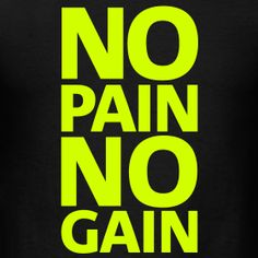 No pain no gain Karate, Power Photos, Soccer Quotes, Sport Quotes, Go For It, Sweet Words, Bodybuilding Motivation, Fun Workouts, Fitspiration