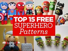 Top 15 FREE Superhero Patterns, roundup by Top Crochet Patterns