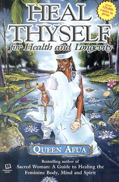 Heal Thyself for Health and Longevity by Queen Afua http://www.amazon.com/dp/1617590398/ref=cm_sw_r_pi_dp_Jbgtub0XPPWC4