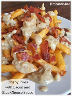 Jam Hands: Crispy Fries with Bacon and Blue Cheese Sauce~~Oh my goodness. Blue cheese lovers rejoice. This recipe I found at from Simple Comfort Food is incredibly delicious and comforting. Extra crispy fries are topped with bacon crumbles and a to die for cheese sauce that contains shallots, garlic and lots of blue cheese.