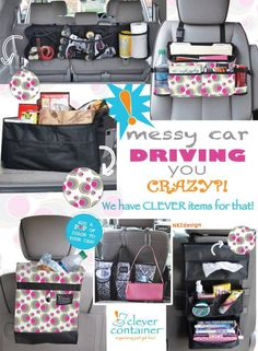 Is a messy car driving you crazy?  Clever Container has the car organizers you need!  Keep your paperwork, groceries, trash, and the kids' toys and entertainment organized and easily reachable.  Prices range from $12 to $33.  Start enjoying your time in the car.  www.mycleverbiz.com/lwagner  lisa.clevercontainer@outlook.com