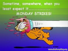 "Dump A Day 20 ""I Hate Monday"" Funny Pictures"
