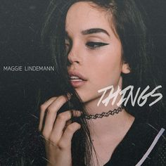 Genres: Alternative, Music Released: 29 January 2016 ℗ 2016 Maggie Lindemann Tracklist: 1. Things BUY/DOWNLOAD: iTunes iVK iGDrive