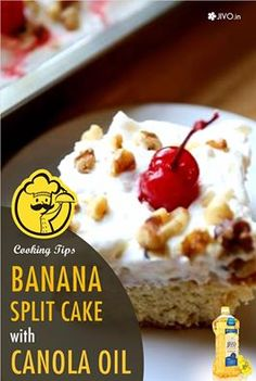 #CookingInCanola Banana Split Cake with Canola oil 1 cup water 2 eggs 3 tablespoons canola oil 3/4 cup very ripe mashed banana (about 11/2 bananas) 1 can (8 ounces) crushed pineapple, packed in juice, drained well 1 container (8 ounces) fat-free frozen whipped topping, thawed 1/3 cup walnuts, chopped 18 maraschino cherries with stems if desired, drained Preheat the oven to 350 degrees. In a large bowl, combine cake mix, water, eggs and oil, and beat according to package directions.